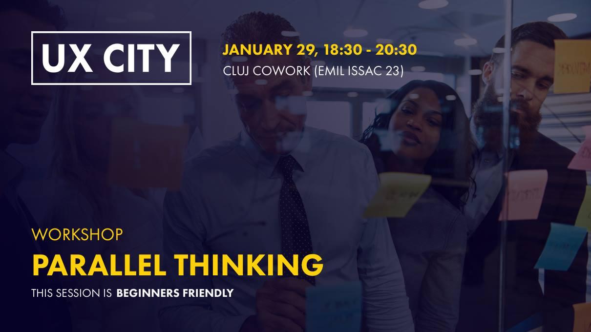 Parallel Thinking Workshop