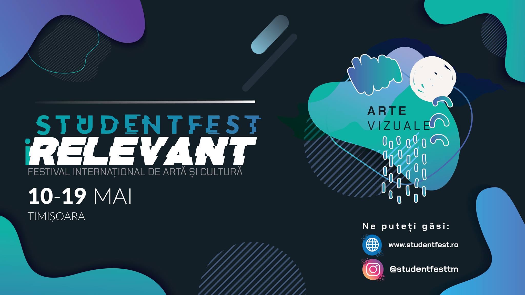Arte Vizuale // StudentFest iRELEVANT