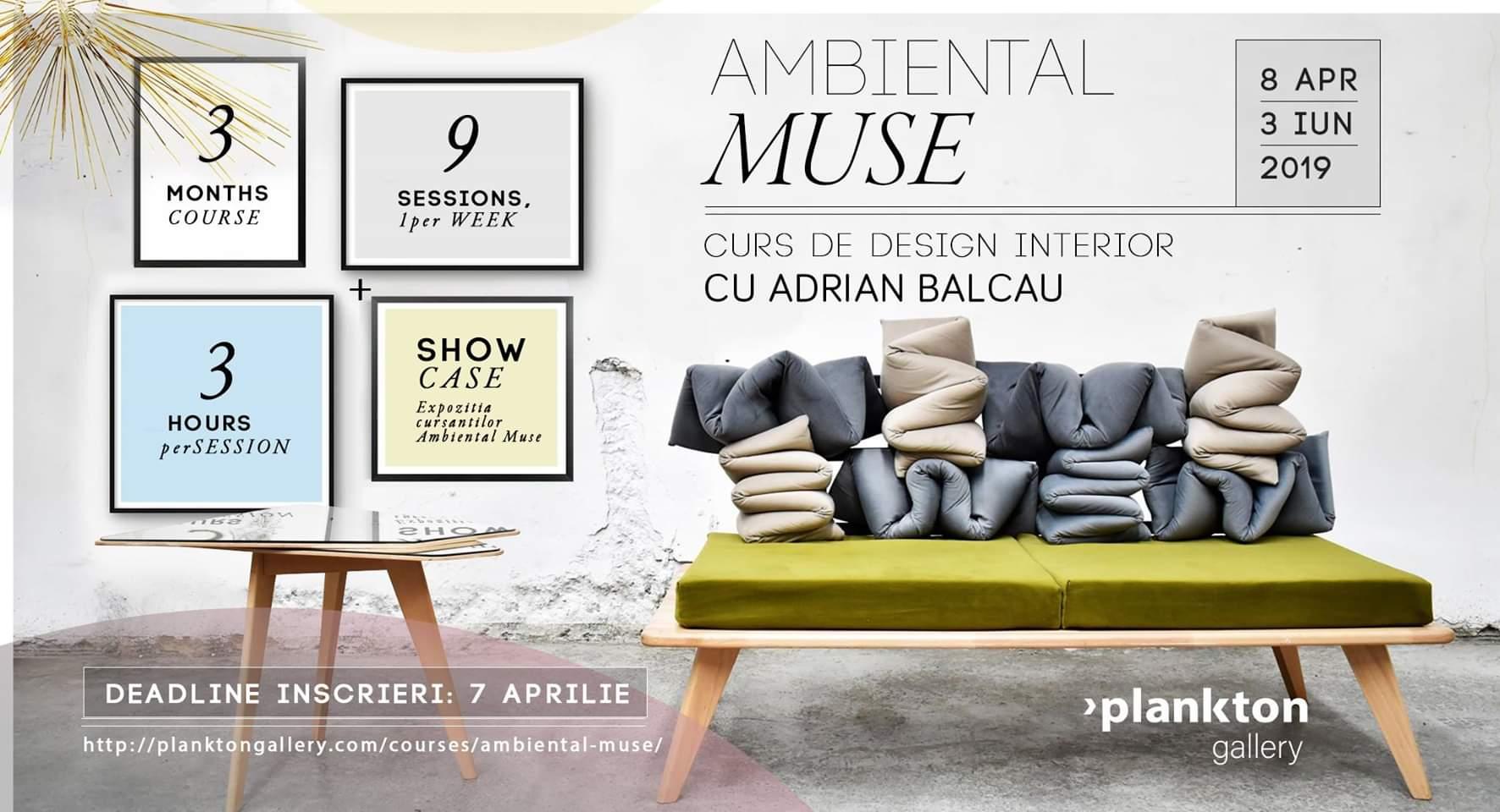 Ambiental Muse – Curs de design interior cu Adrian Balcău