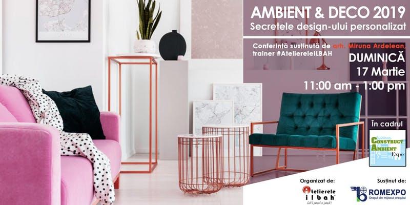 AMBIENT & DECO 2019 – Secretele Design-unui Personalizat