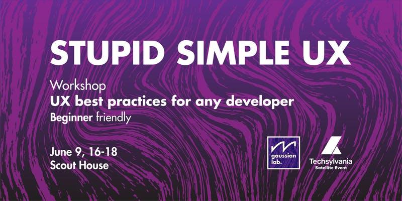 Stupid Simple UX
