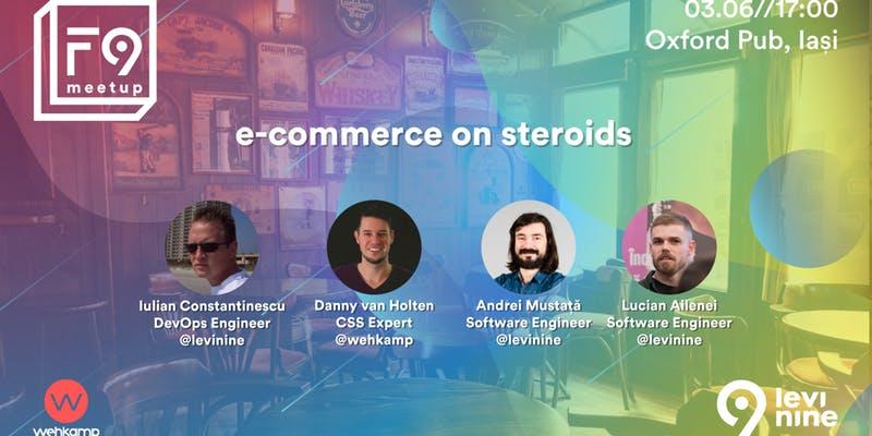 "F9 meetup ""E-commerce on steroids"""