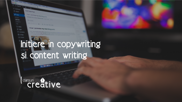 Initiere in copywriting si content writing