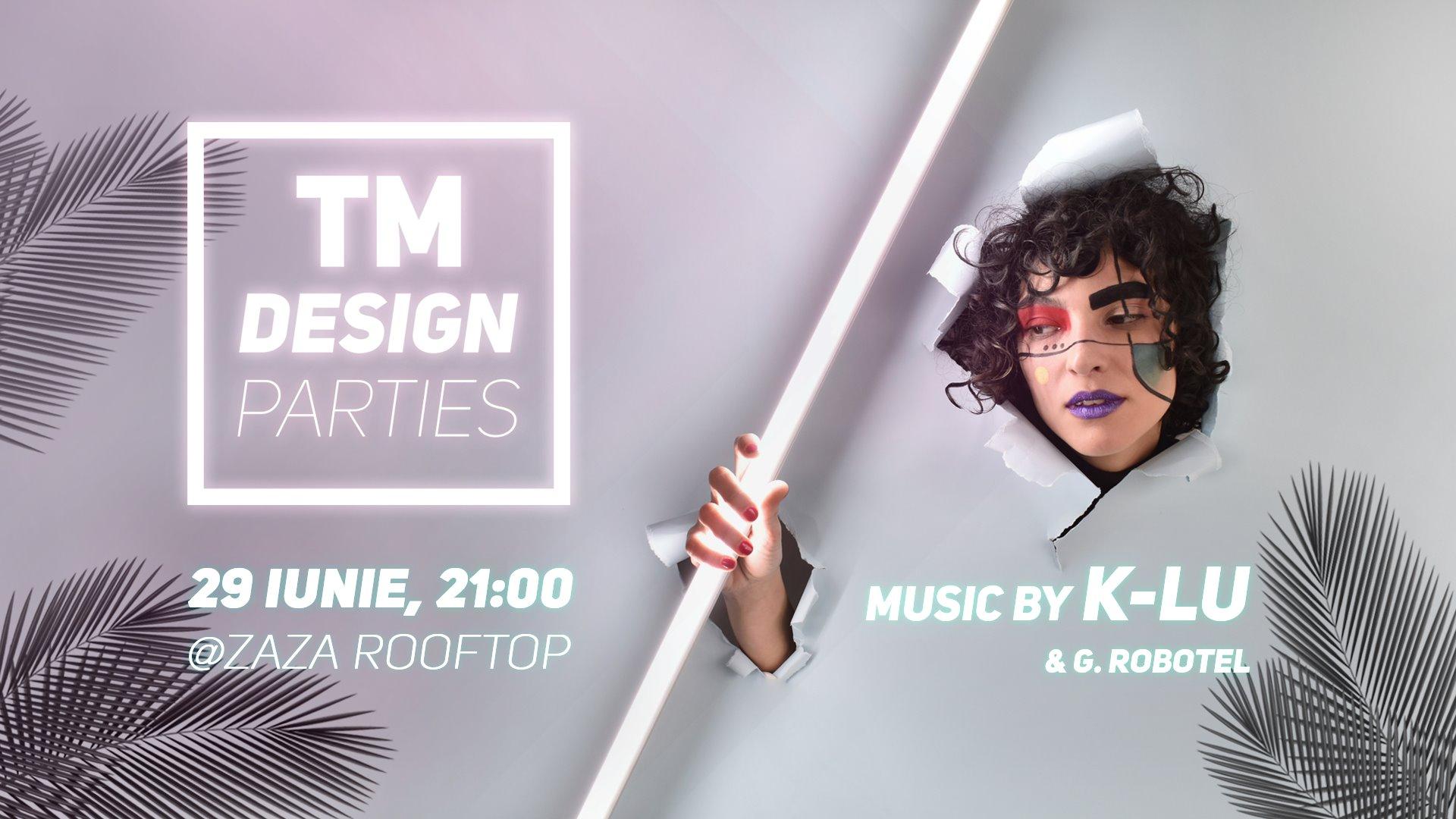 TM Design Parties #2