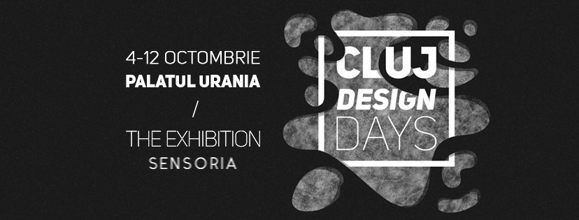 Cluj Design Days / The Exhibition