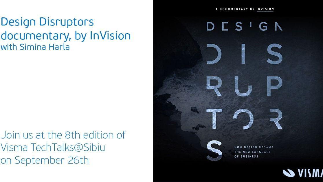 Visma TechTalks@Sibiu 8 – Design Disruptors by InVision