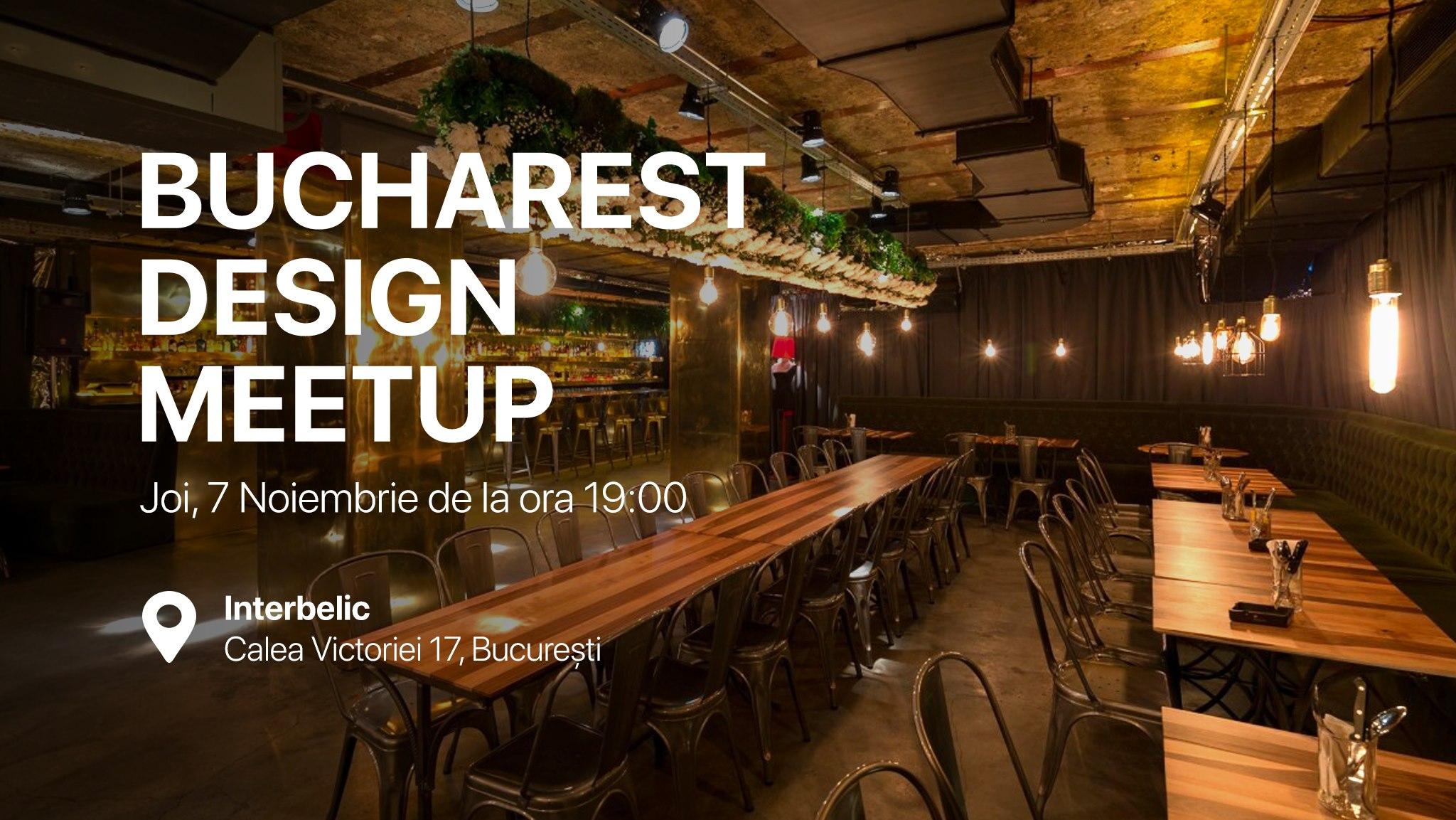 Bucharest Design Meetup #19