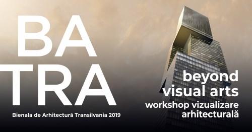 Beyond – workshop vizualizare arhitecturală