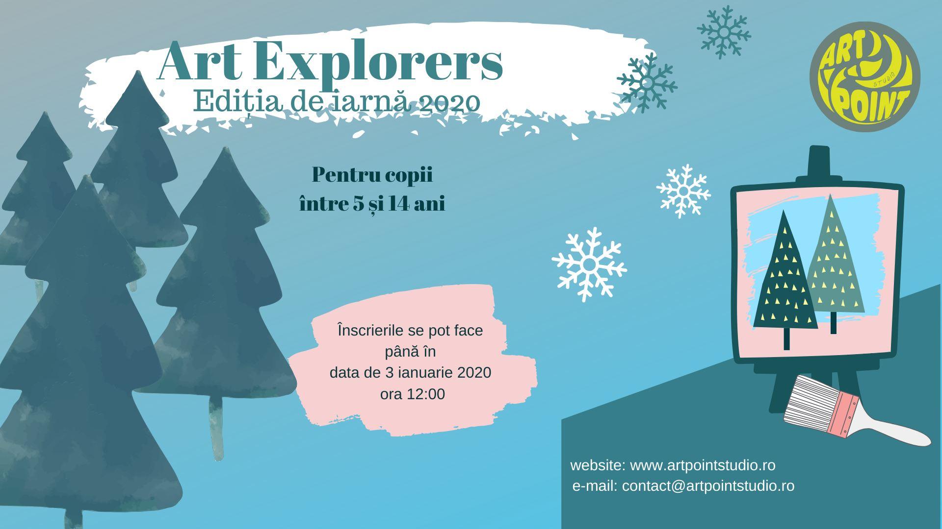 Art explorers ediția de iarnă 2020