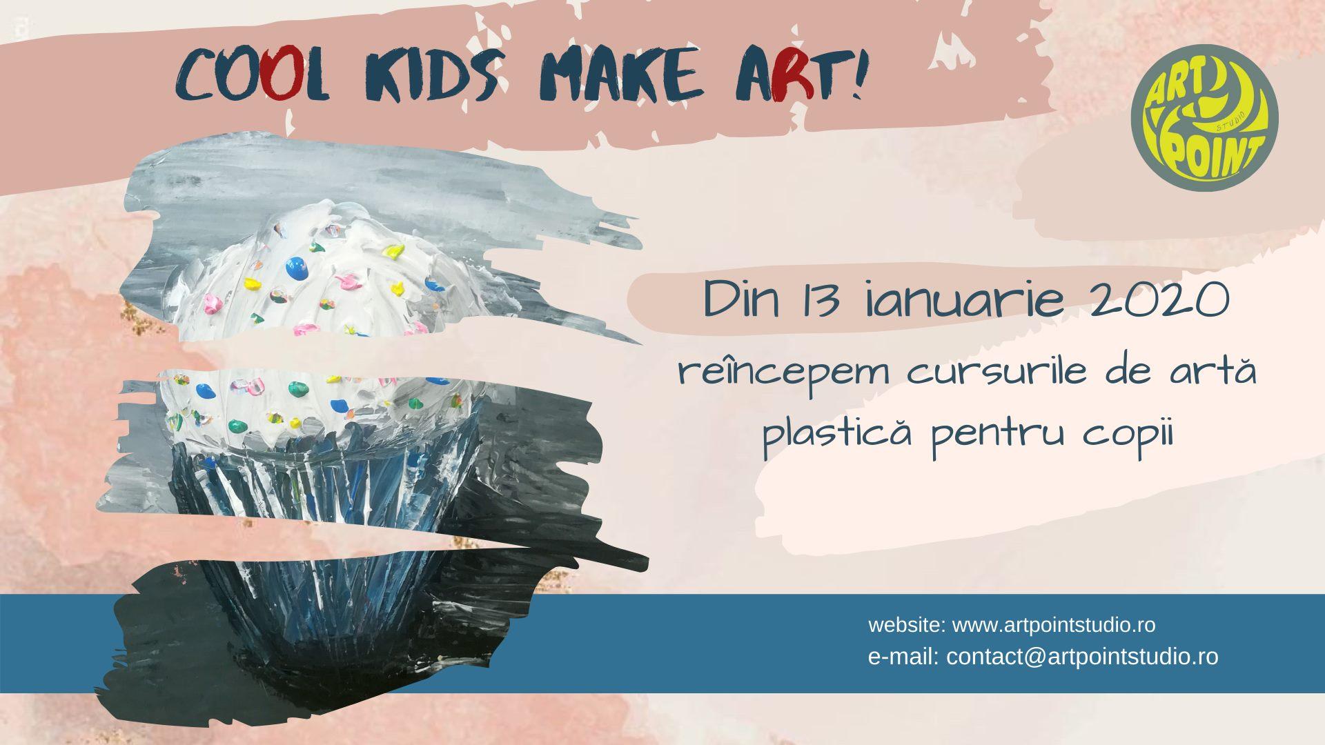Cool Kids make ART! Cursuri de artă plastică copii