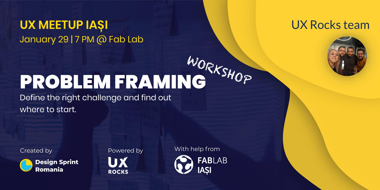 UX Meetup #5 – Problem Framing – Workshop