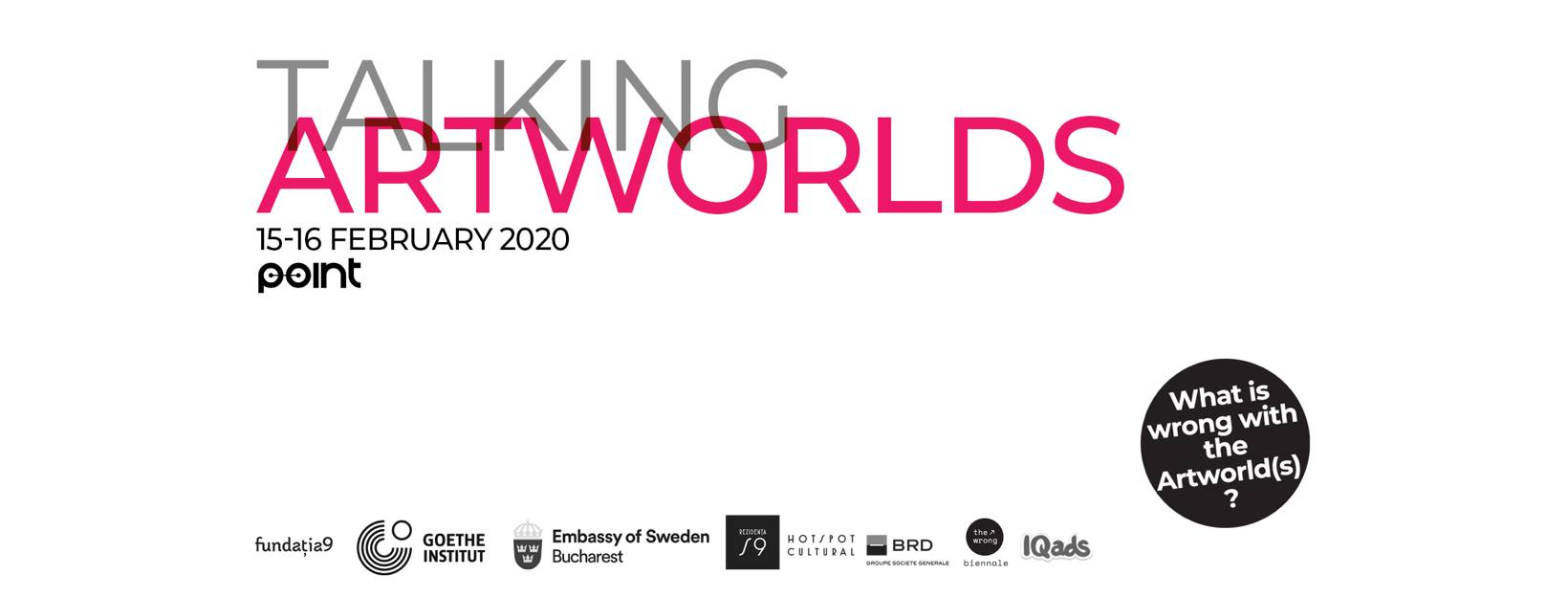 Talking Artworlds: What is wrong with the artworld(s)?