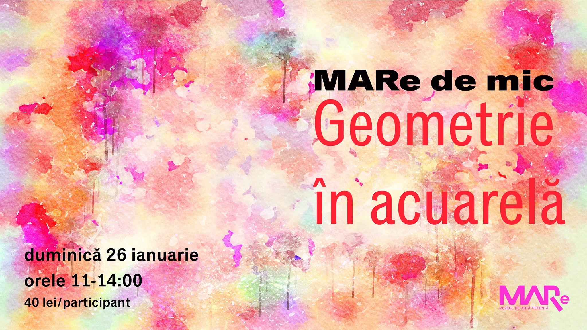 MARe de MIC. Geometrie în acuarelă
