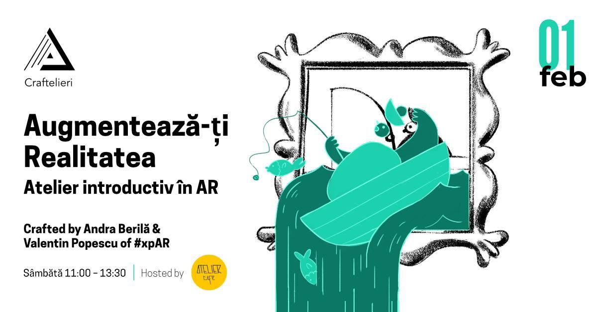 Augmentează-ți realitatea! – Atelier introductiv în AR