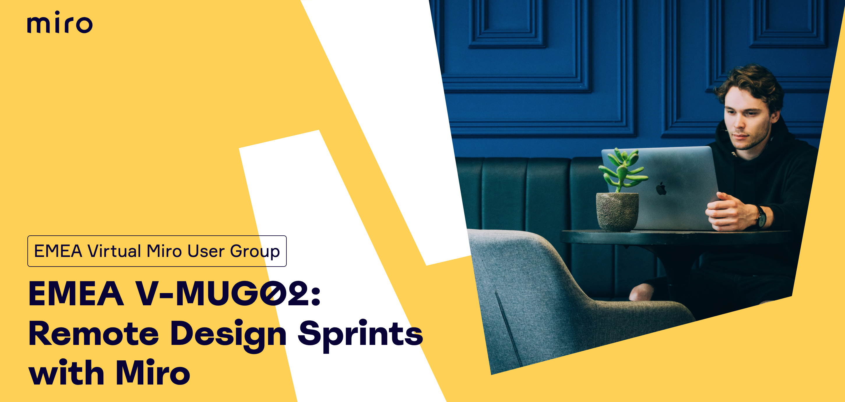 EMEA V-MUG02: Remote Design Sprints with Miro & Just Mad