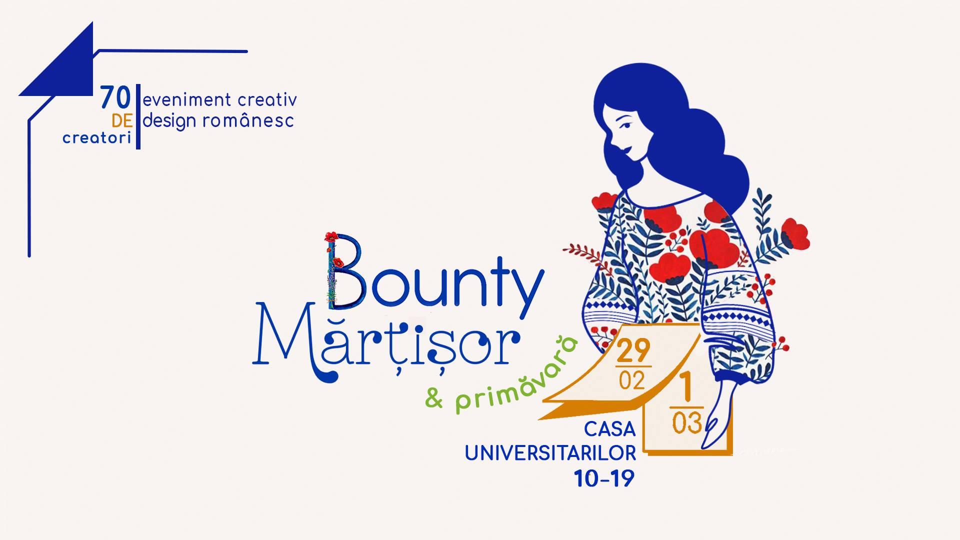 BountyMărțișor – eveniment creativ de design românesc