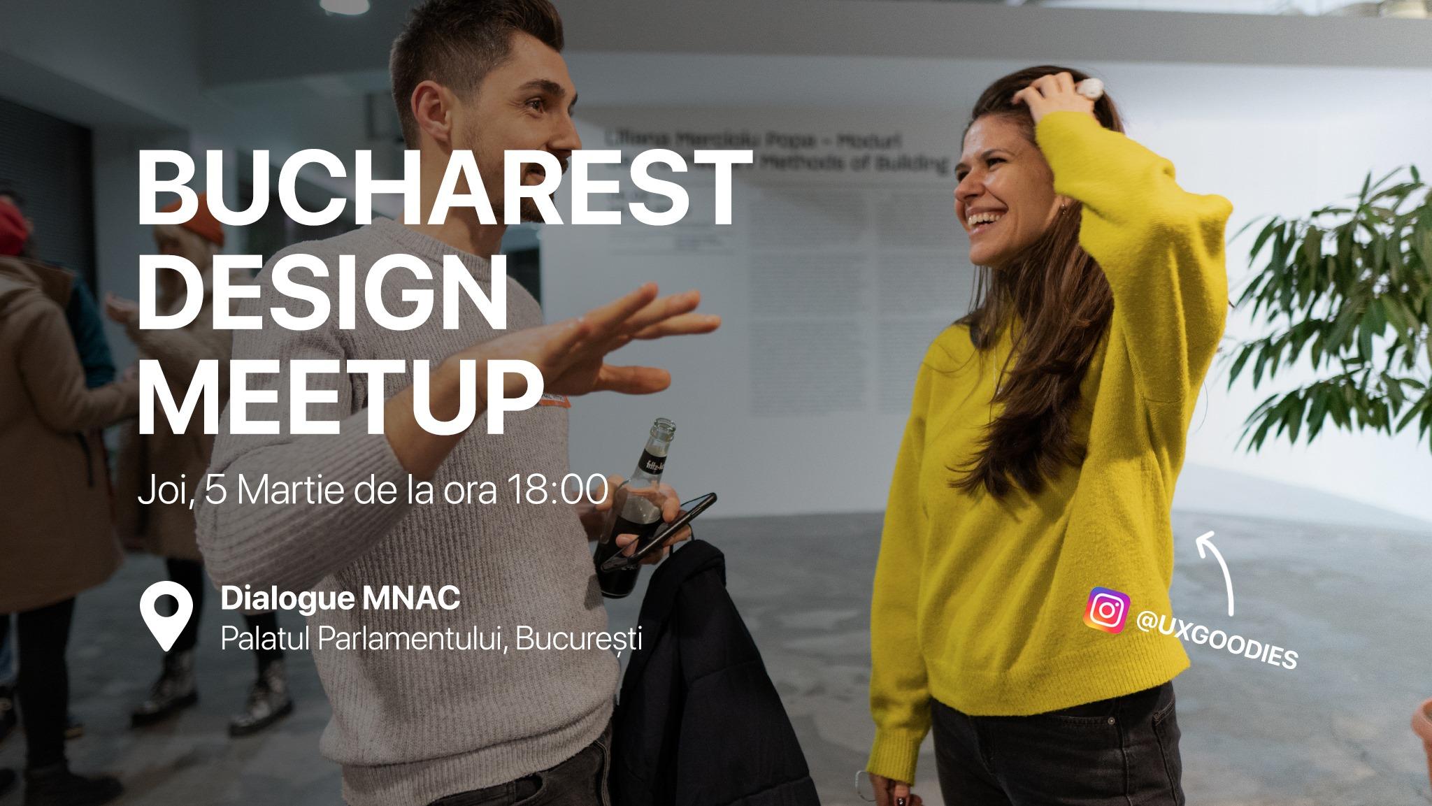 Bucharest Design Meetup #21