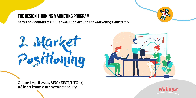Webinar – Market Positioning