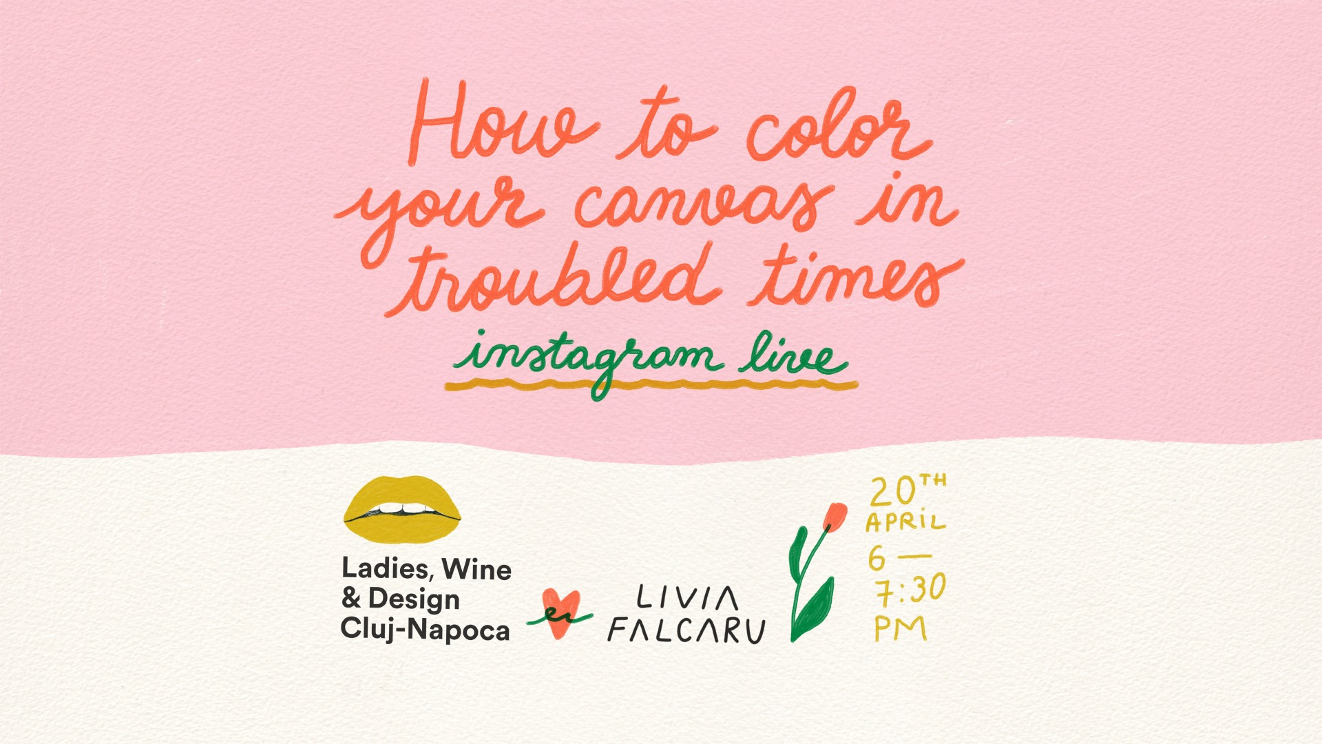 How to color your canvas in troubled times – Instagram Live cu Livia Falcaru