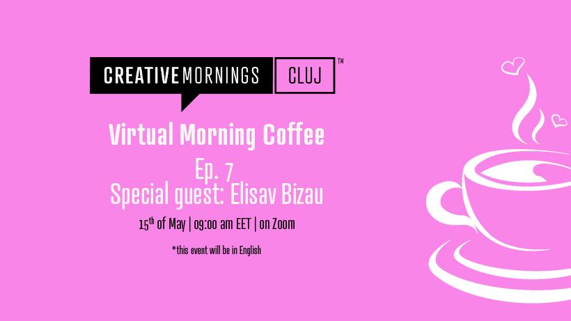 Virtual Morning Coffee | Ep 7