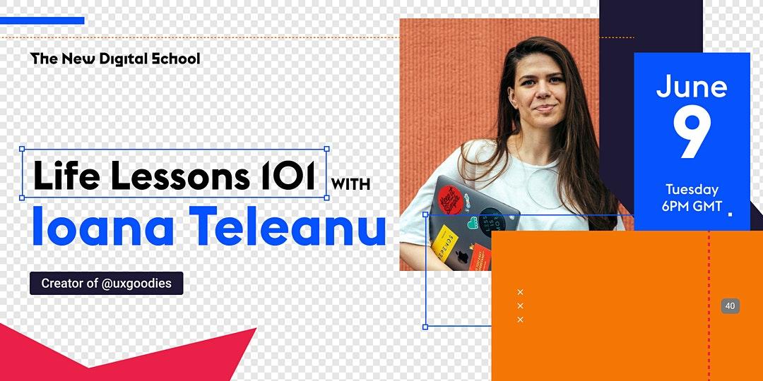 Life Lessons 101 with Ioana Teleanu