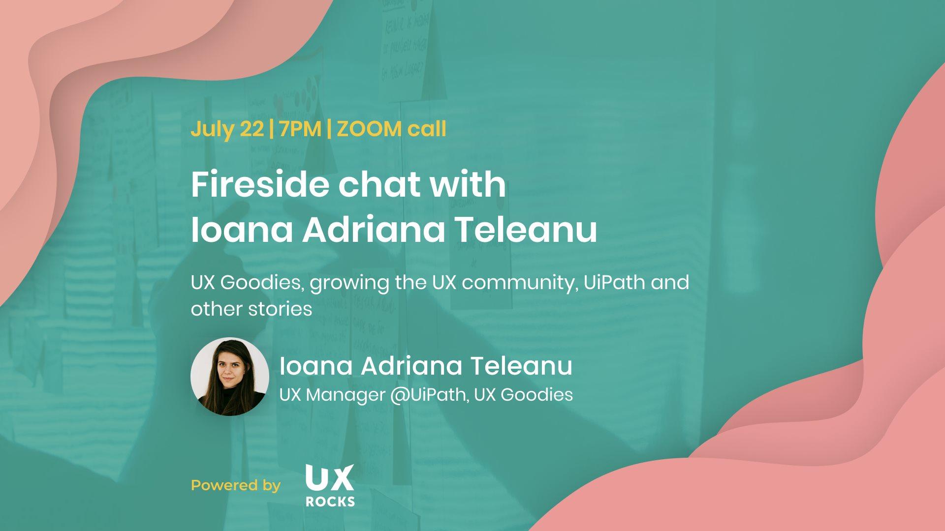 UX Meetup #8: Firesidechat with Ioana Adriana Teleanu