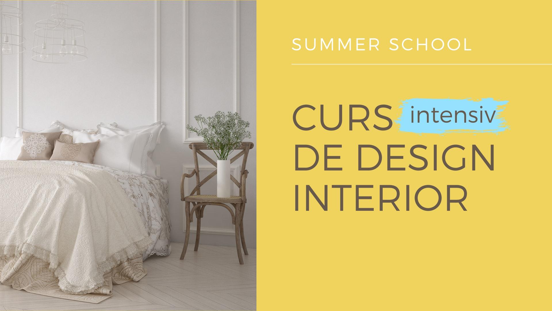 Curs intensiv Design Interior