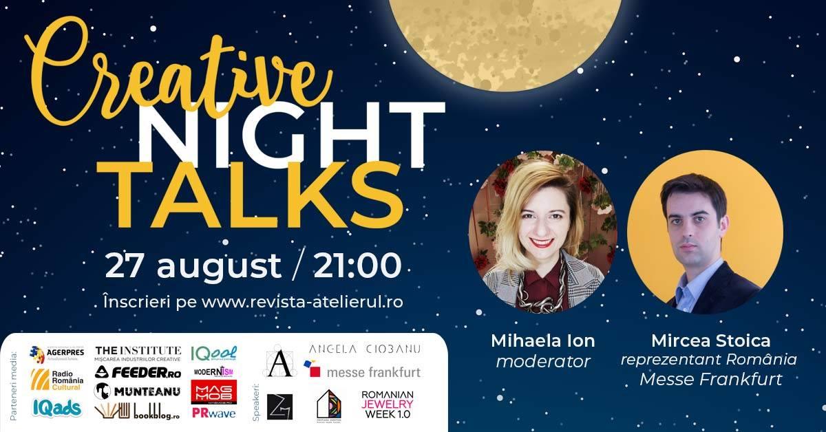 Creative Night Talks cu Mircea Stoica