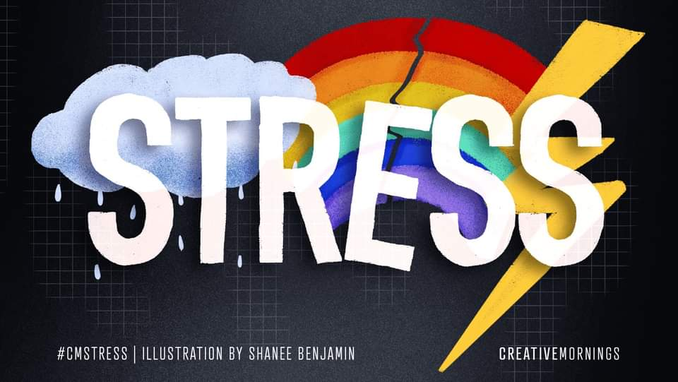 "August is ""Stress ""- CreativeMornings Iasi"
