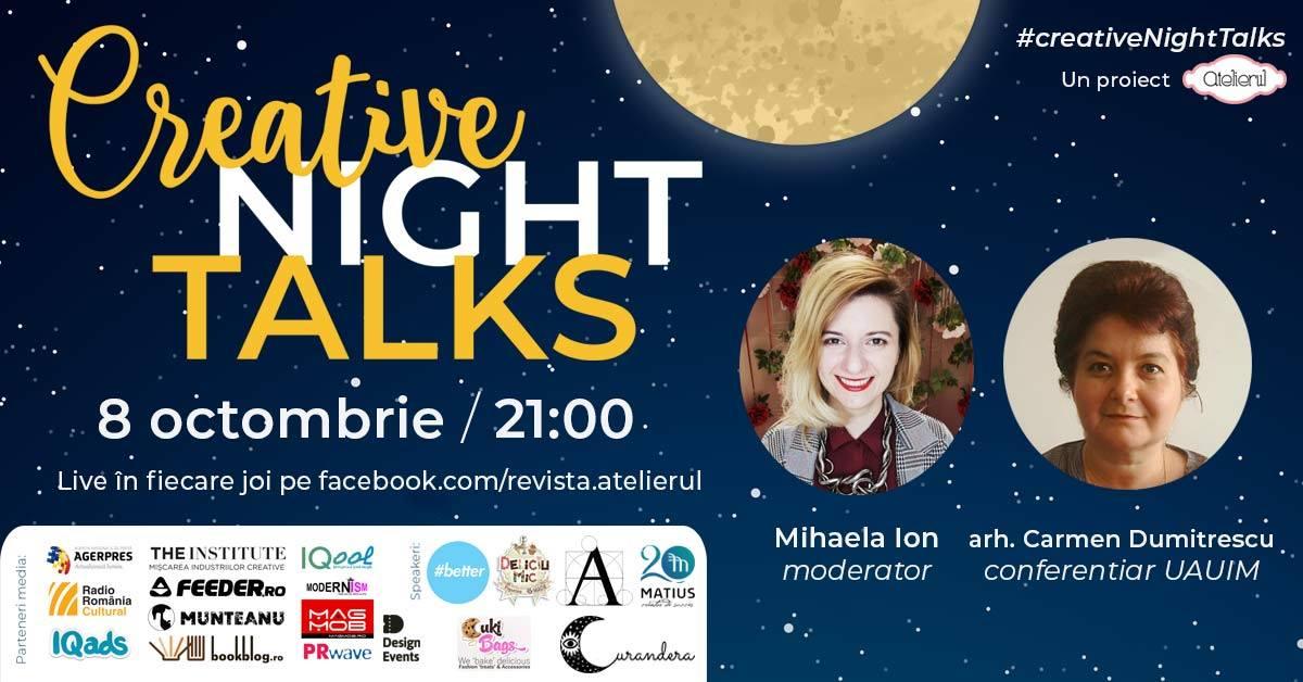 Creative Night Talks cu Carmen Dumitrescu