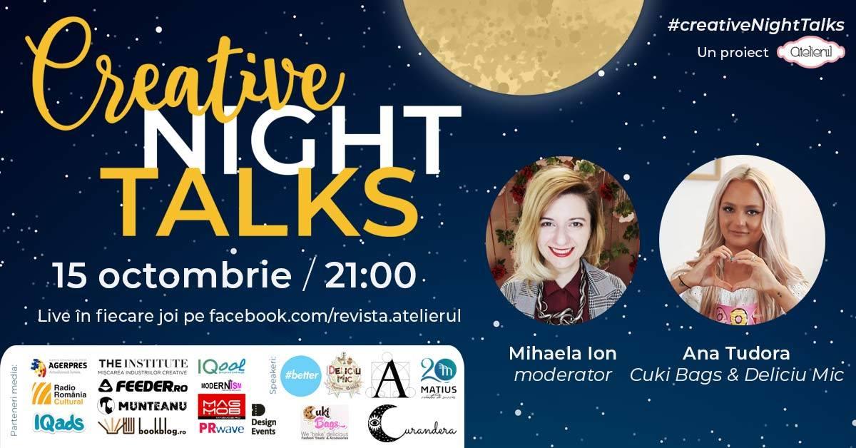 Creative Night Talks cu Ana Tudora