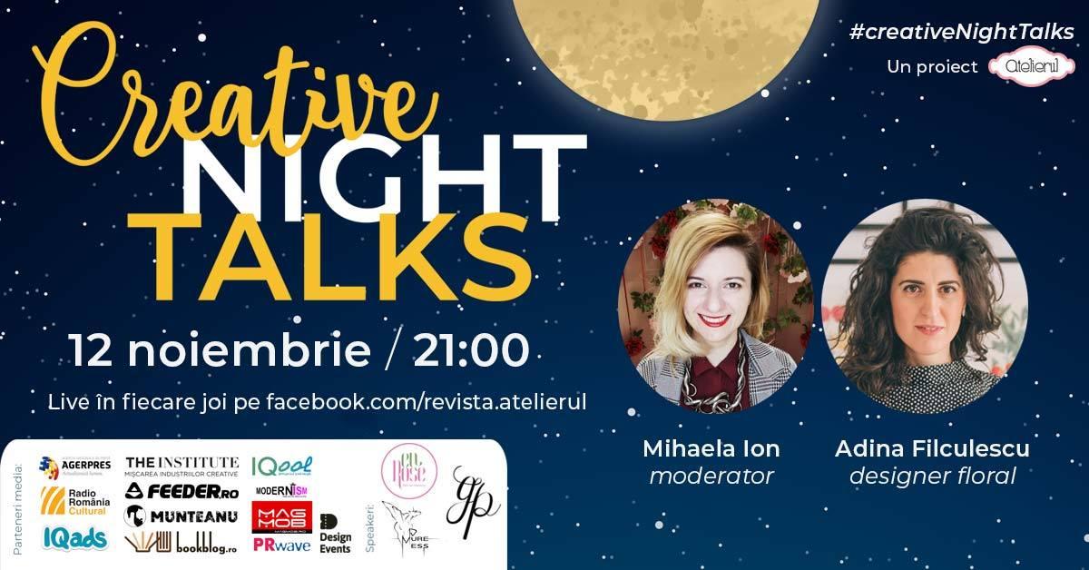 Creative Night Talks cu Adina Filculescu