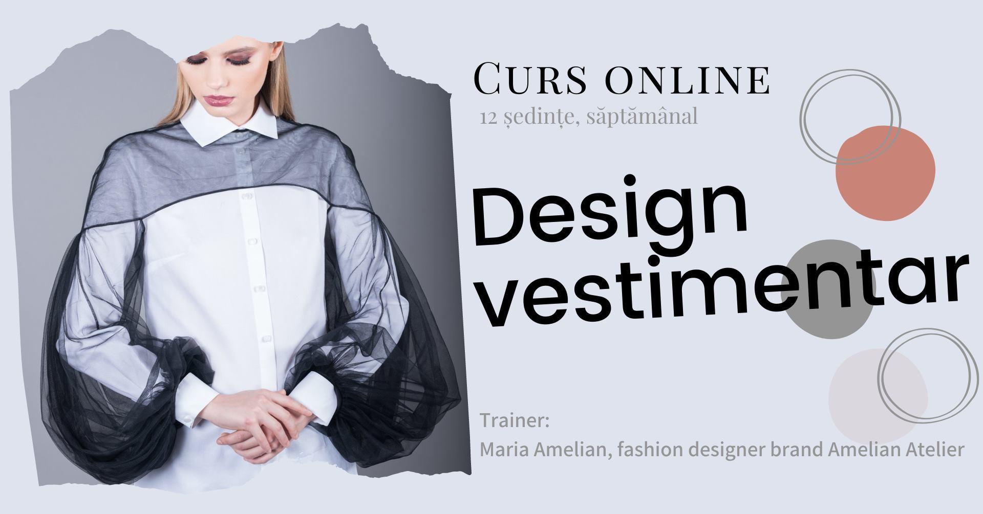 Curs Online: Design Vestimentar