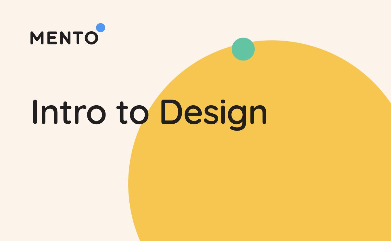 Intro to Design (June Cohort)