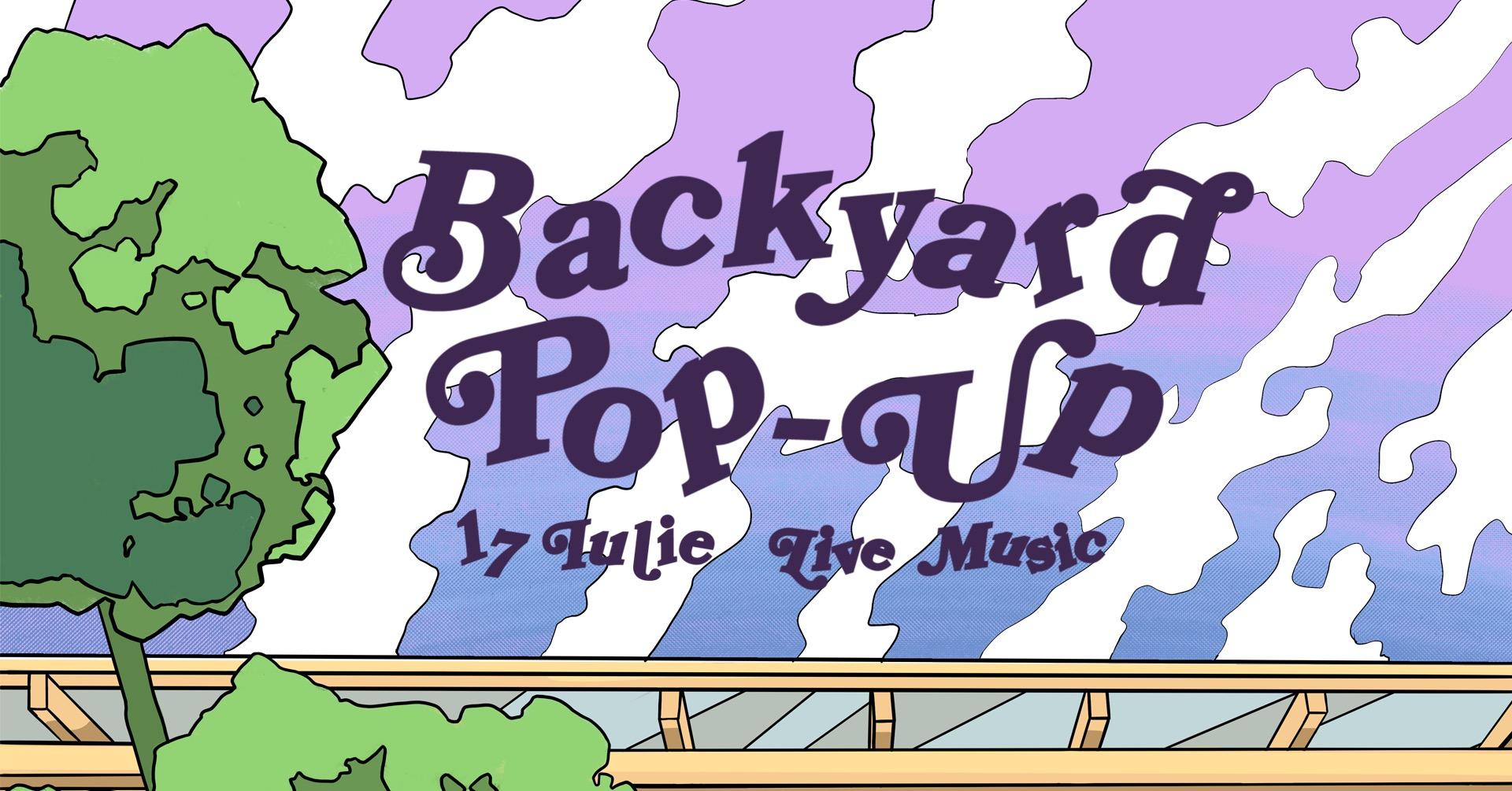 Backyard Pop-up