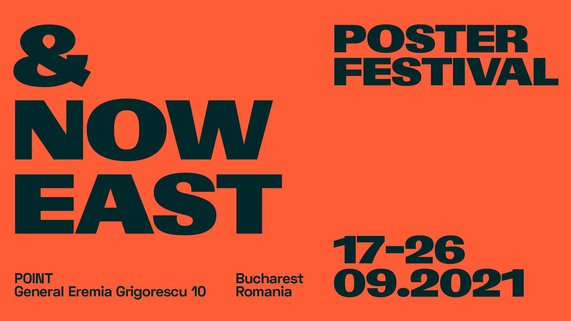 AND NOW EAST Poster Festival   First Edition