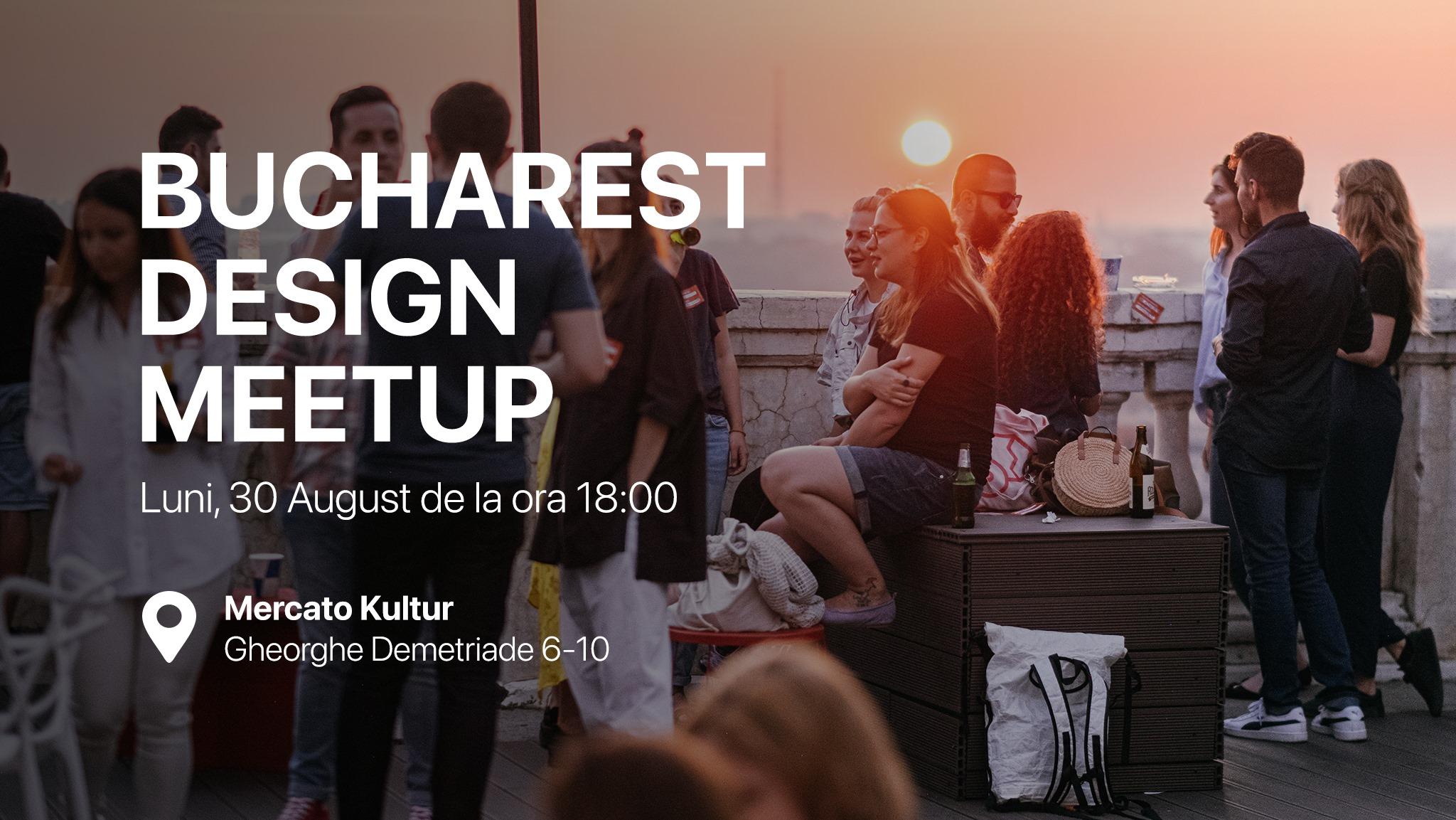 Bucharest Design Meetup #22