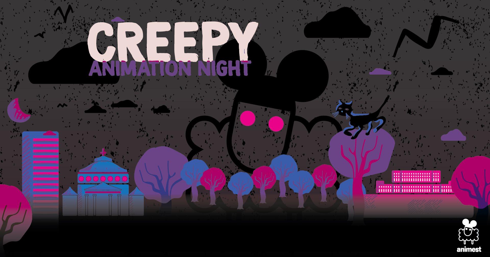 Creepy Animation Night by Animest