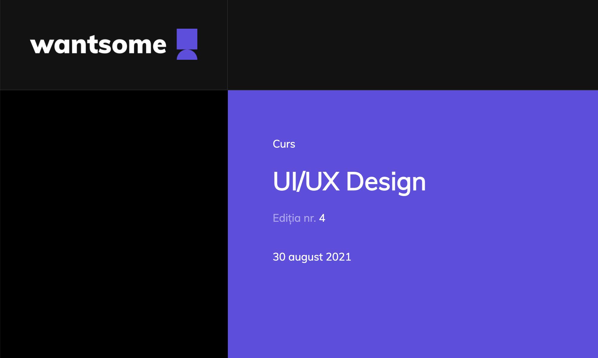 Wantsome – Curs UI/UX